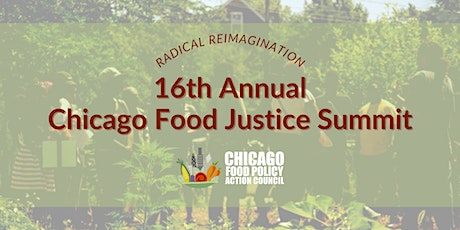 16th Annual Chicago Food Justice Summit tickets