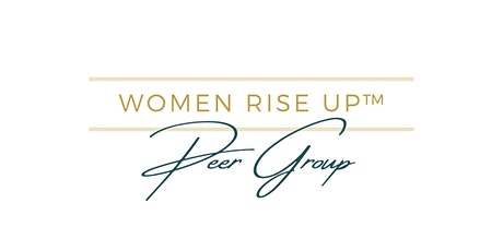 Women Rise Up Peer Group  - Christian Women Entrepreneurs - Free Guest Pass tickets