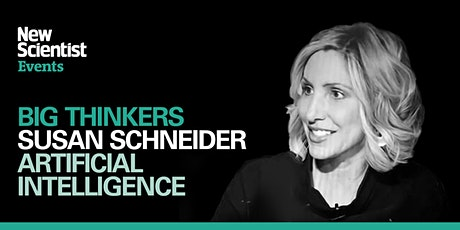 Artificial Intelligence with Susan Schneider tickets