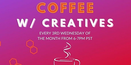 COFFEE W/ CREATIVES tickets