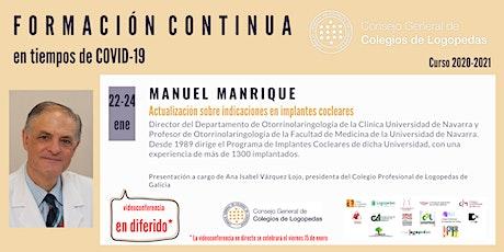 En diferido: Videoconferencia a cargo de Manuel Manrique ingressos
