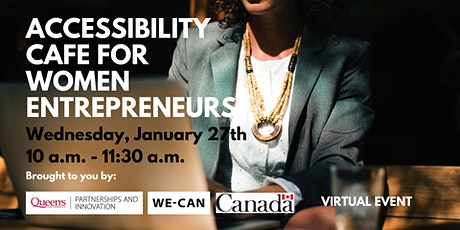 Accessibility Cafe for Women Entrepreneurs tickets