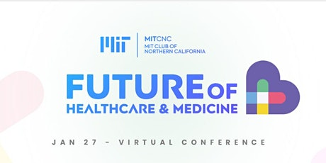 MIT Future of Healthcare & Medicine Conference tickets