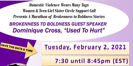 DVWMT BROKENNESS 2 BOLDNESS SURVIVOR STORIES TALKSHOW | DOMINIQUE CROSS tickets