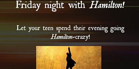 Friday Night with Hamilton! tickets