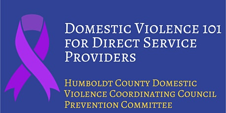 Domestic Violence 101 for Direct Service Providers tickets