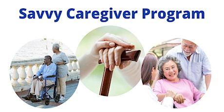 Free Savvy Caregiver's Program! tickets