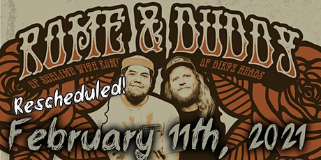 Rome (Sublime) & Duddy (of The Dirty Heads)  (EARLY SHOW) - Rescheduled