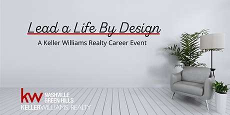Lead a Life by Design: A Keller Williams Realty Career Event tickets