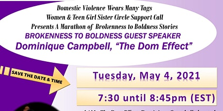 DVWMT BROKENNESS 2 BOLDNESS SURVIVOR STORIES TALKSHOW | DOMINIQUE CAMPBELL tickets