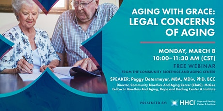 Aging with Grace: Legal Concerns of Aging tickets