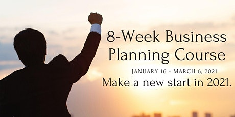 8-Week Small Business Planning Course - Winter 2021 tickets