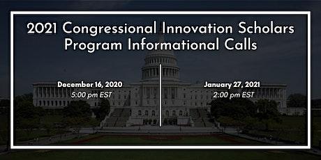 Congressional Innovation Scholars Program Informational Call tickets