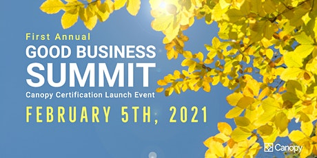 The First Annual Good Business Summit tickets
