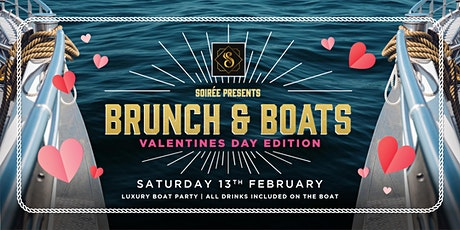 Soirée Presents - Valentine's Brunch and Boats! (Girls Hosting) tickets