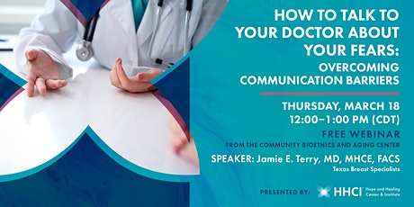 How to Talk To Doctor about Your Fears:  Overcoming Communication Barriers tickets