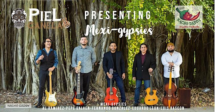 Piel Canela Presents Mexi-Gyspies image