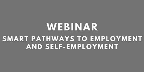Webinar:  Smart pathways to employment and self-employment tickets