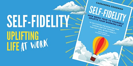 Self-Fidelity Masterclass: Reconnecting to the truth of who we are tickets