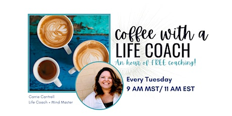 Coffee with a Life Coach tickets