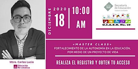 Master Class Proyecto de Vida USAER boletos