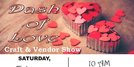 Dash of Love Craft & Vendor Show tickets