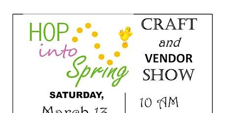 Hop into Spring Craft & Vendor Show tickets