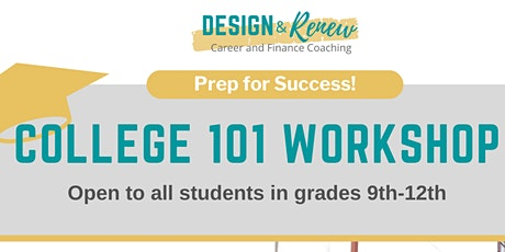 High School College 101 Workshop tickets