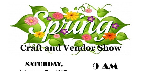 Spring Craft & Vendor Show tickets