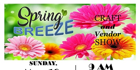 Spring Breeze Craft & Vendor Show tickets
