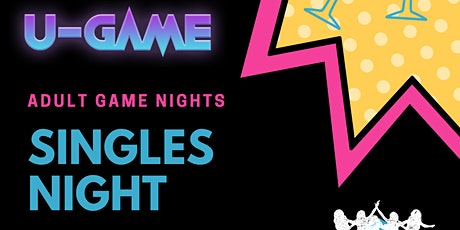 U-GAME Virtual Singles Adult Game Night tickets