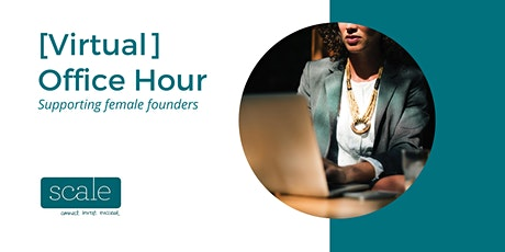 Scale Investors Entrepreneur Virtual Office Hours  - 19th April 2021 tickets
