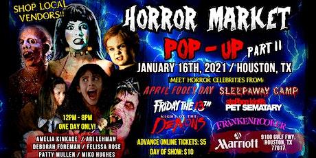 Horror Market Pop-Up (Part II) / Houston, Tx tickets
