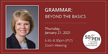 SD/PEN January 2021 Program Meeting: Grammar: Beyond the Basics tickets