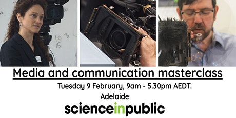 Media and communication masterclass (Feb - Adelaide) tickets