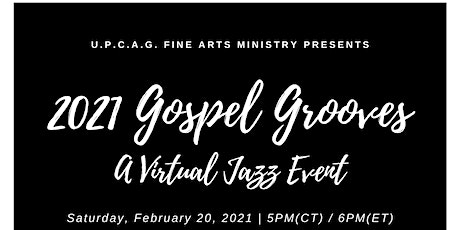 2021 Gospel Grooves: A Virtual Jazz Event tickets