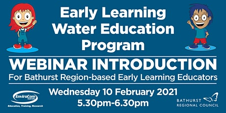 Intro to Bathurst Regional Council's Early Learning Water Ed Program tickets