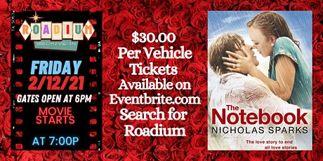 THE NOTEBOOK - Presented by The Roadium Drive-In tickets