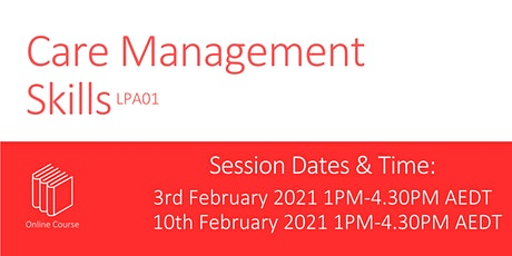 Care Management Skills   LPA01-210203 tickets