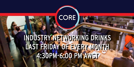 CORE Industry Networking Drinks tickets
