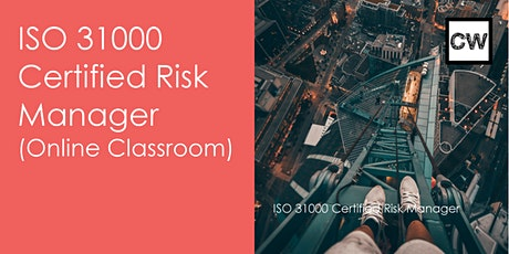 ISO 31000 Certified Risk Manager (Online Classroom) tickets