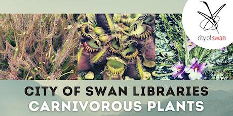 Carnivorous Plants (Ballajura) tickets