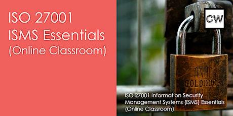 ISO 27001 ISMS Essentials (Online Classroom) tickets