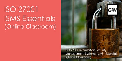 ISO 27001 ISMS Essentials (Online Classroom)
