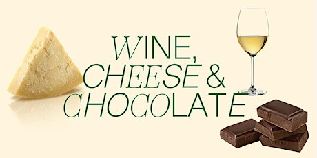 Wine, Cheese & Chocolate - the class, the tasting tickets