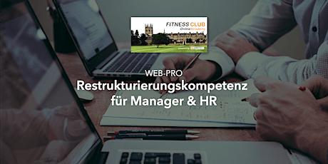 WEB-PRO: Restrukturierungskompetenz für Manager und HR Tickets