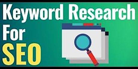 [Free Masterclass] SEO Keyword Research Tips, Tricks & Tools in San Jose tickets