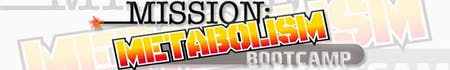 Mission:Metabolism BootCamp