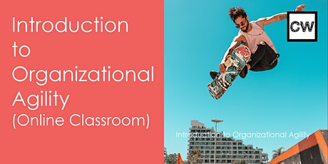 Introduction to Organizational Agility (Online Classroom) tickets