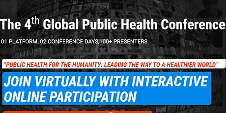 The 4th Global Public Health Virtual Conference 2021 – (GlobeHeal 2021) tickets
